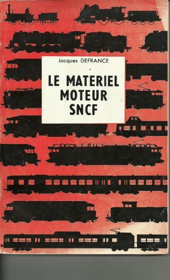 LE MATERIEL MOTEUR SNCF